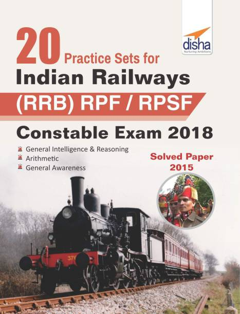 20 Practice Sets for Indian Railways (Rrb) Rpf/ Rpsf Constable Exam 2018 Stage I