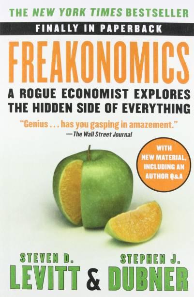 FREAKONOMICS - A Rogue Economist Explores the Hidden Side of Everything