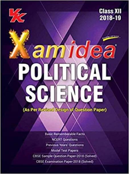 Xam Idea Political Science Class 12 for 2019 Exam (English)