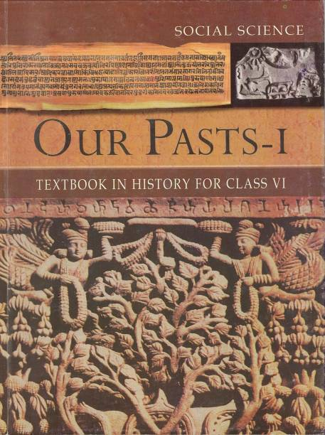 Our Pasts I-History Class VI 01 Edition