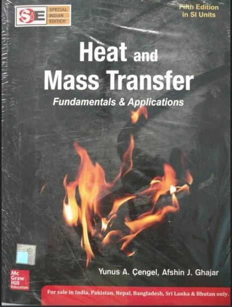 Heat and Mass Transfer : Fundamentals and Applications 5 Edition