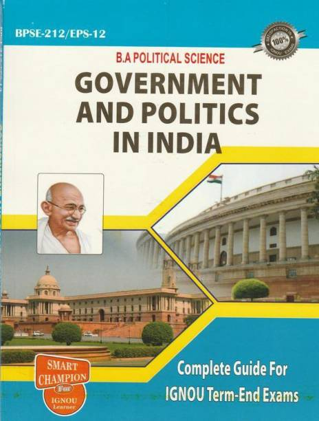 IGNOU_BPSE 212 Government And Politics In India In English Medium With Previous Years Solved Question Papers