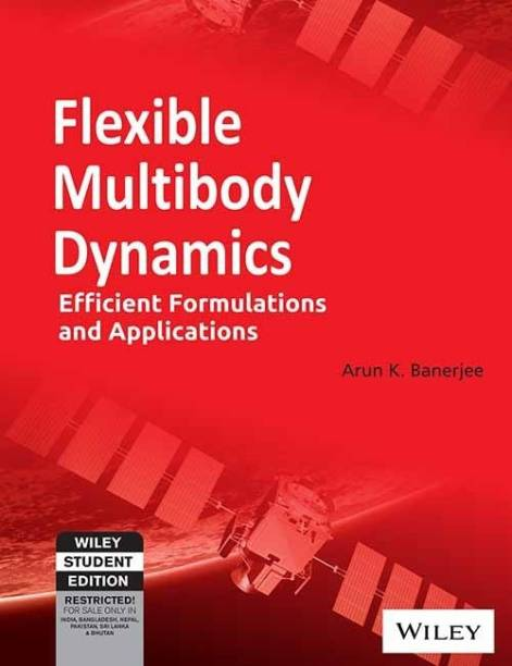 Flexible Multibody Dynamics - Efficient Formulations and Applications
