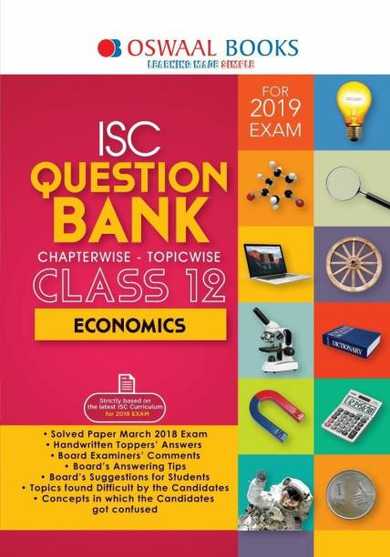 ISC Economics Chapterwise - Topicwise Question Bank (Class 12) - For 2019 Exam