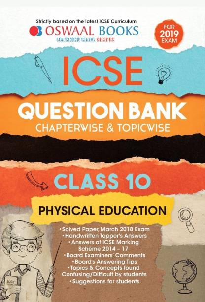 Oswaal ICSE Question Bank Chapterwise & Topicwise Class 10 Physical Edu. (Mar 2019 Exam)