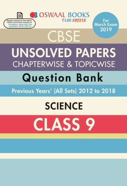 Oswaal CBSE Chapter wise Unsolved Papers Class 9 Science (For 2019 Exam)