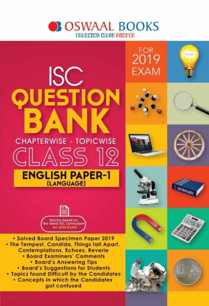 Oswaal ISC Question Bank Class 12 Eng Lang. Paper 1 For Mar 2019 Exam (Chapterwise & Topicwise)