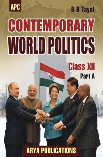 Contemporary World Politics Class XII (Part-A)