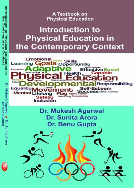 A Texbook on Physical Education (Introduction to Physical Education in The Contemporary Context)