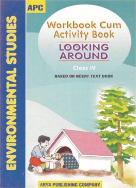 Workbook-Activity Book Looking Around (based on NCERT textbooks) Class IV