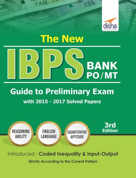 The New IBPS Bank PO/ MT Guide to Preliminary Exam with 2015-17 Solved Papers 3rd Edition