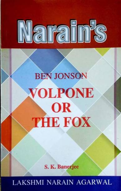 Volpone Or The Fox - Ben Jonson (Text, Critical Study With HINDI)