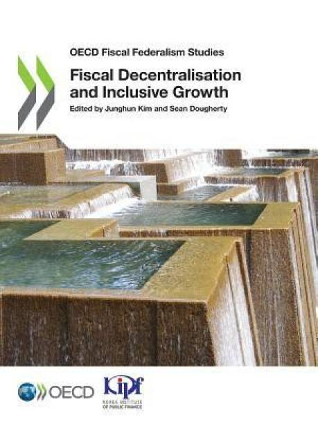 Fiscal decentralisation and inclusive growth