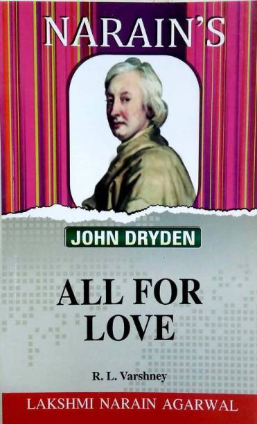 All For Love - John Dryden (Text With Notes)