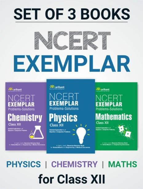 CLASS-12 NCERT Exemplar Problems - Solutions Physics, Chemistry, Mathematics