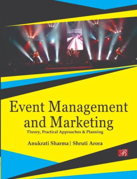 Event Management and Marketing: Theory, Practical Approaches and Planning
