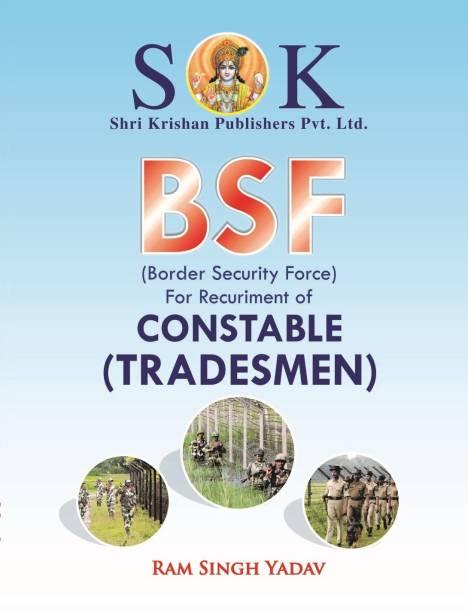 Border Security Force ( BSF ) Tradesman Recruitment Exam Complete Guide English Medium (Paperback, Engliah, Ram Singh Yadav)