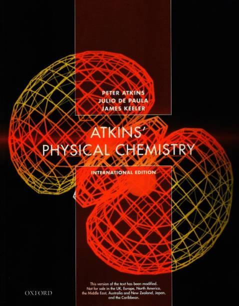ATKINS' PHYSICAL CHEMISTRY (INTERNATIONAL EDITION)