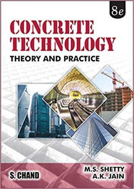 Concrete Technology: Theory and Practice