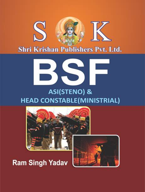 Border Secuirty Force BSF ASI Steno And Head Constable Ministrial ( Mantralya ) Recruitment Exam Complete Guide