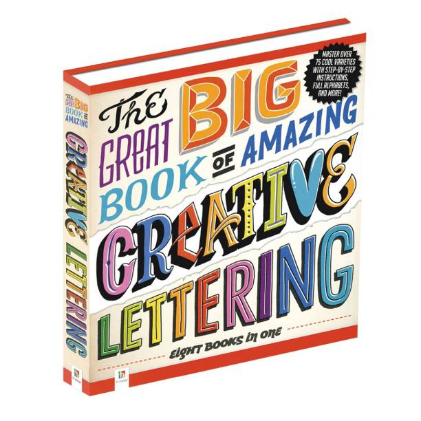 The Great Big Book of Amazing Creative Lettering - Eight Books in One