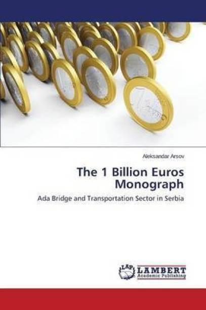 The 1 Billion Euros Monograph