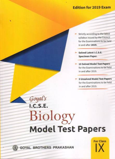 GOYAL ICSE BIOLOGY MODEL TEST PAPERS - CLASS 9