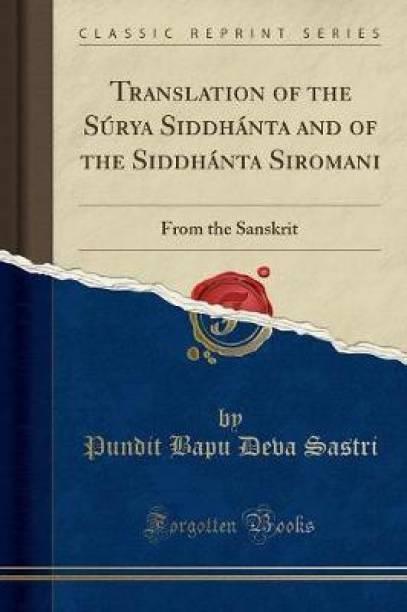Translation of the Surya Siddhanta and of the Siddhanta Siromani