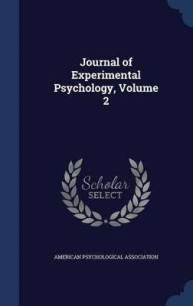 Journal of Experimental Psychology, Volume 2