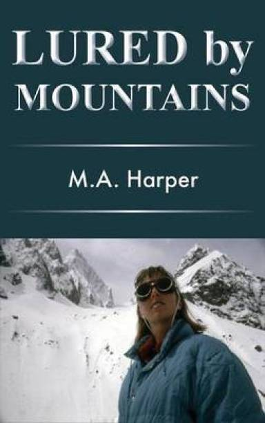 Lured by Mountains