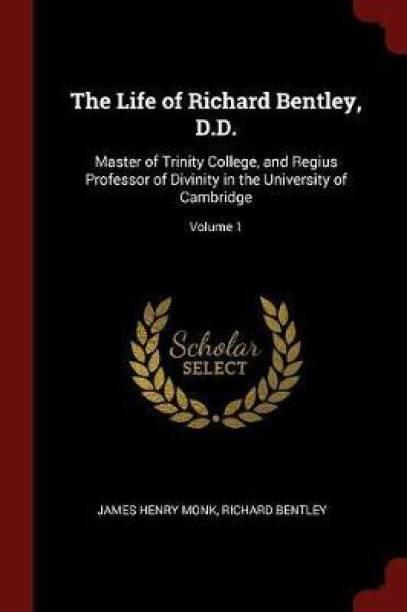 The Life of Richard Bentley, D.D.