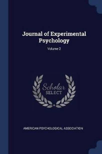 Journal of Experimental Psychology; Volume 2