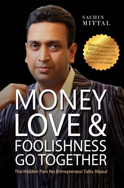 Money, Love & Foolishness Go Together