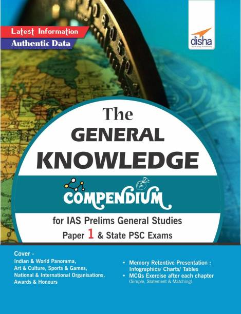 The General Knowledge Compendium for IAS Prelims General Studies Paper 1 & State Psc Exams