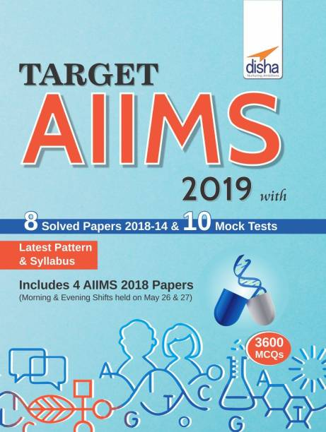 Target AIIMS (UG) 2019 with 8 Solved Papers (2018-14) & 10 Mock Tests