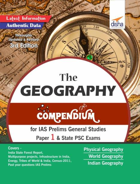 The Geography Compendium for IAS Prelims General Studies Paper 1 & State Psc Exams