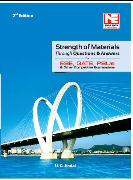 Ce & Me Strength of Materials Through Ques. & Ans. for ESE,Gate & Psus