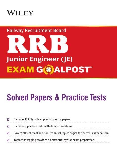 Wiley'S Railway Recruitment Board (Rrb) Junior Engineer (Je) Exam Goalpost Solved Papers and Practic