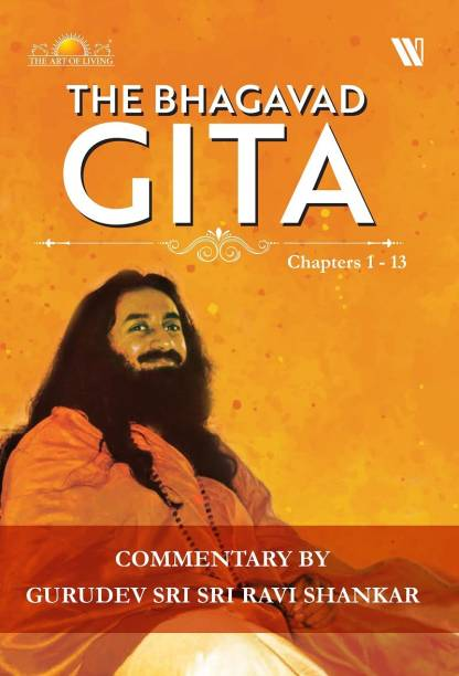 The Bhagavad Gita : Chapters 1-13