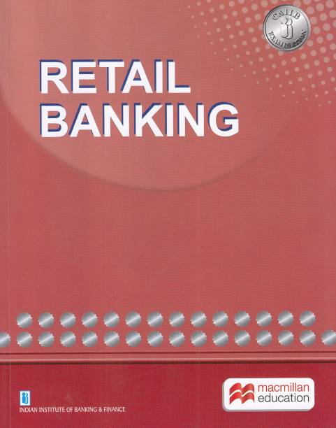 Retail Banking for CAIIB Examination (2018-2019)