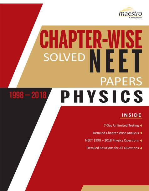 Wiley's Chapter - Wise Solved NEET Papers (1998 - 2018) Physics