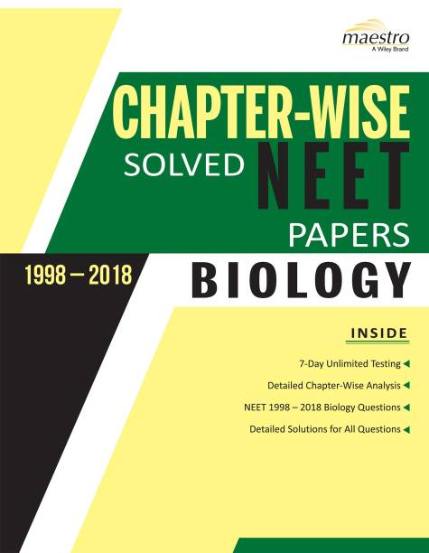 Wiley's Chapter - Wise Solved NEET Papers (1998 - 2018) Biology