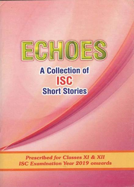 Echoes a Collection of Isc Short Stories