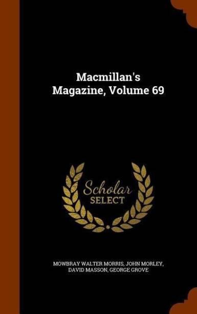 MacMillan's Magazine, Volume 69