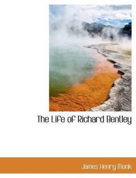 The Life of Richard Bentley