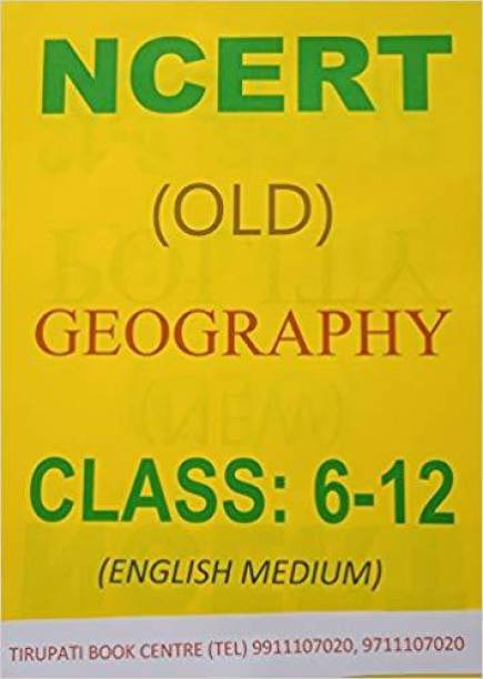 Geography Books (Class - 6 To 12) - Old Ncert Books