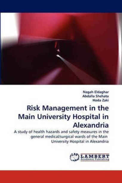 Risk Management in the Main University Hospital in Alexandria