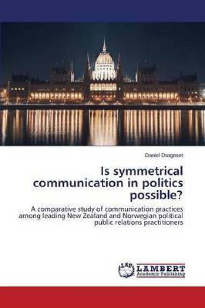 Is Symmetrical Communication in Politics Possible?