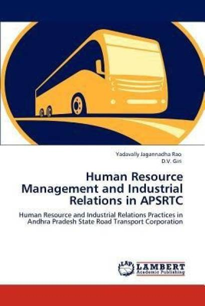 Human Resource Management and Industrial Relations in APSRTC