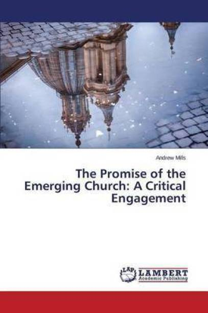 The Promise of the Emerging Church